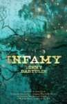 Infamy by Lenny Bartulin