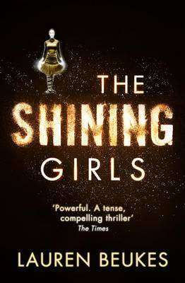 Book Review – THE SHINING GIRLS by Lauren Beukes