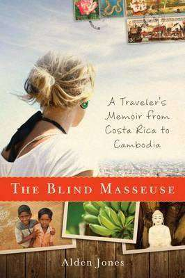 Book Review – THE BLIND MASSEUSE by Alden Jones
