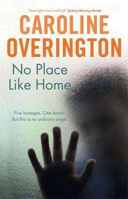 Book Review – NO PLACE LIKE HOME by Caroline Overington
