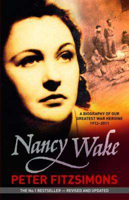 Book Review – NANCY WAKE by Peter FitzSimons