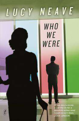 Book Review – WHO WE WERE by Lucy Neave