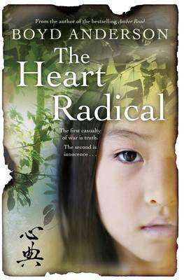 Book Review – THE HEART RADICAL by Boyd Anderson
