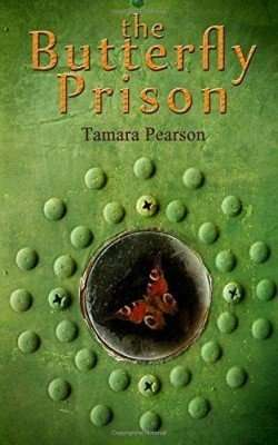 Book Review – THE BUTTERFLY PRISON by Tamara Pearson