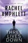 Three Lives Down by Rachel Amphlett