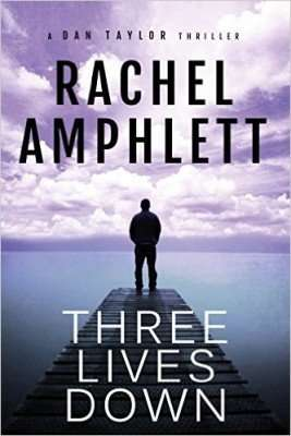 Book Review & Giveaway – THREE LIVES DOWN by Rachel Amphlett