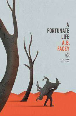 Book Review – A FORTUNATE LIFE by A B Facey