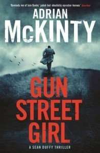 Book Review – GUN STREET GIRL by Adrian McKinty