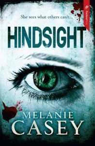 Book Reviews – HINDSIGHT & CRAVEN by Melanie Casey
