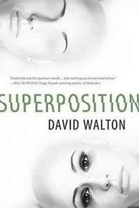 Superposition by David Walton