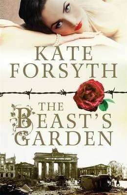 Book Review and Q&A – Kate Forsyth, author of The Beast's Garden
