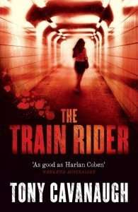 The Train Rider by Tony Cavanaugh