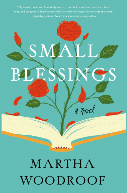 Small Blessings - Martha Woodroof - Book Review