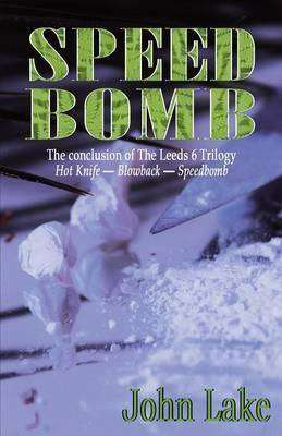 Speed Bomb by John Lake