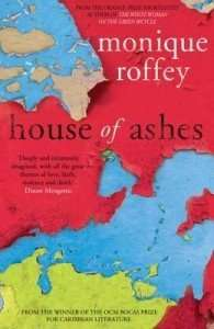 House of Ashes by Monique Roffey