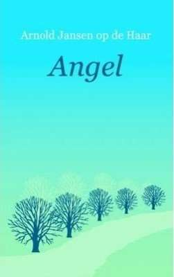 Book Review – ANGEL by Arnold Jansen op de Haar