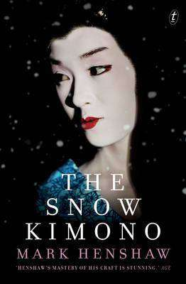 The Snow Kimono - Mark Henshaw - Review