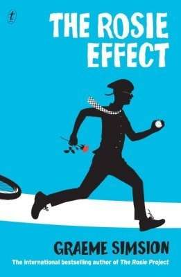 Book Review – THE ROSIE EFFECT by Graeme Simsion