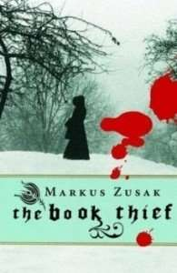 The Book Thief Novel by Markus Zusak