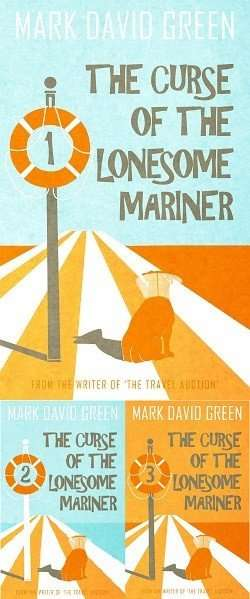 The Curse of the Lonesome Mariner by Mark Green