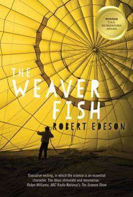 Interview – Robert Edeson, author of The Weaver Fish