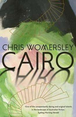 Cairo by Chris Womersley