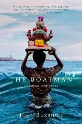 Book Giveaway – The Boatman: An Indian Love Story by John Burbidge