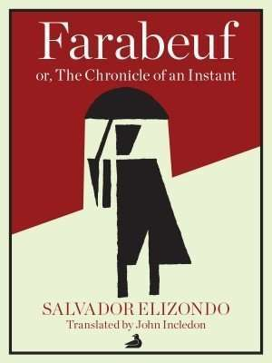 Book Review – FARABEUF by Salvador Elizondo