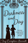 Darkness and Day by Ivy Compton-Burnett