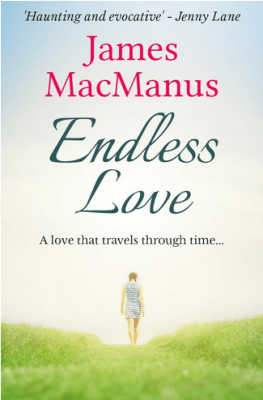 Book Review – ENDLESS LOVE by James MacManus