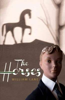 Book Review – THE HORSES by William Lane