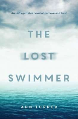 Book Review – THE LOST SWIMMER by Ann Turner