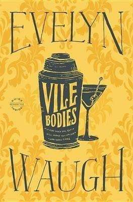 Vile Bodies by Evelyn Waugh paperback