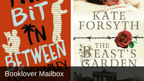 The Bit in Between by Claire Varley and The Beast's Garden by Kate Forsyth