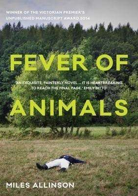 Book Review – FEVER OF ANIMALS by Miles Allinson