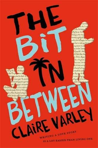 Claire Varley Novel - The Bit in Between
