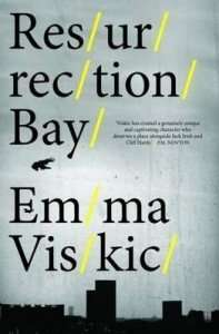 Resurrection Bay by Emma Viskic