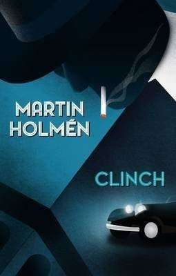 Book Review – CLINCH by Martin Holmen