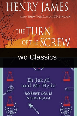 Mini Reviews of the Classics – The Turn of the Screw & The Strange Case of Dr Jekyll and Mr Hyde