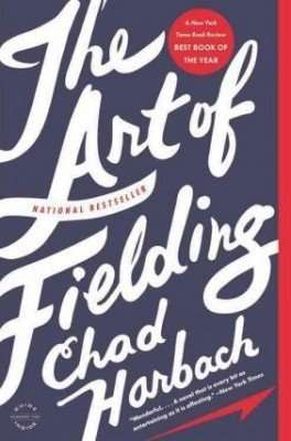 Book Review – THE ART OF FIELDING by Chad Harbach