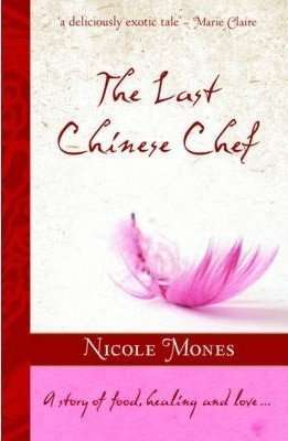 Book Review – THE LAST CHINESE CHEF by Nicole Mones