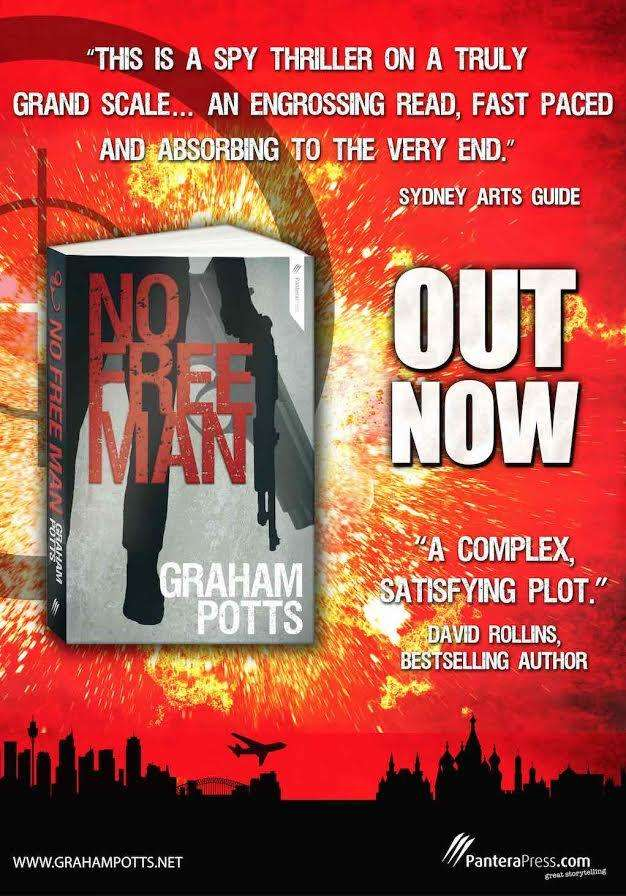 No Free Man by Graham Potts - Launch Material