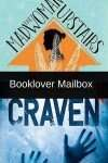 Booklover Mailbox – The Madwoman Upstairs and Craven