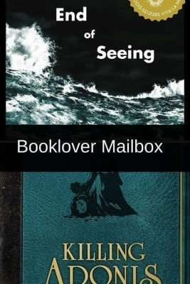 Booklover Mailbox – The End of Seeing & Killing Adonis
