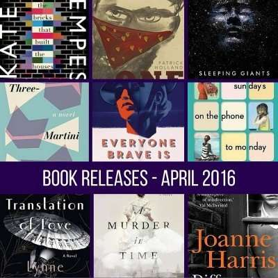 April book releases that have caught my eye – 2016