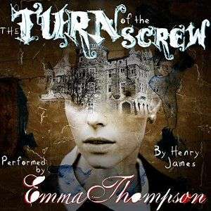 Turn Of The Scew narrated by Emma Thompson via Audible