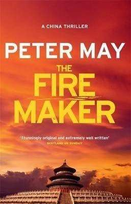The Fire Maker by Peter May