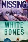 Book Reviews – Missing by Melanie Casey & White Bones by Graham Masterton