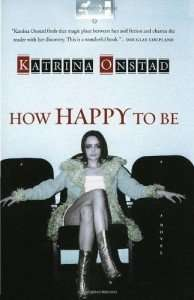 How Happy To Be by Kristina Onstad