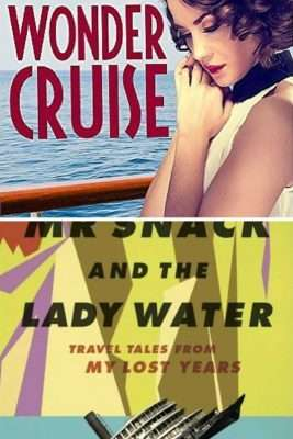 Wonder Cruise by Ursula Bloom and Mr Snack and the Lady Water by Brendan Shanahan